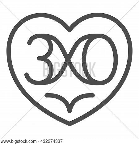 Heart With Nuber 30 As Infinity Line Icon, Love And Relationship Concept, Thirty Vector Sign On Whit