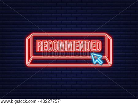 Recommend Neon Icon. White Label Recommended On Green Background. Vector Illustration.