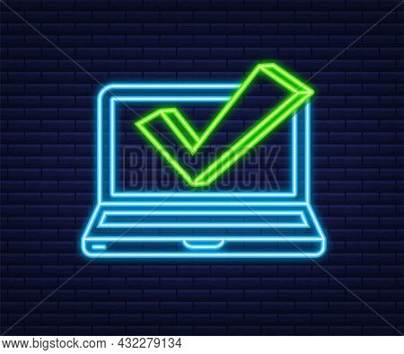 Laptop With Checkmark Or Tick Notificatione. Neon Icon. Approved Choice. Accept Or Approve Checkmark