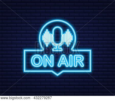 Podcast Icon Like On Air Live. Podcast. Badge, Icon, Stamp, Logo. Radio Broadcasting Or Streaming. N