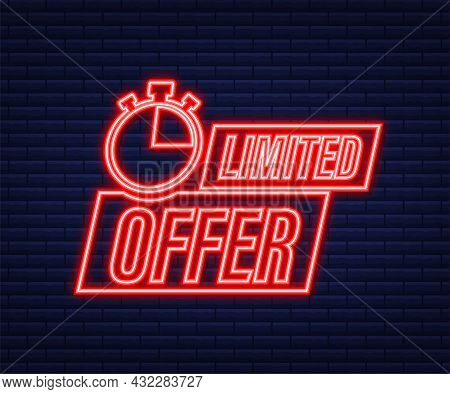 Limited Offer Labels. Alarm Clock Countdown Logo. Neon Icon. Limited Time Offer Badge. Vector Illust