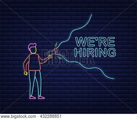 We Re Hiring Web Banner. Megaphone With We Are Hiring Speech On Green Background. Neon Style. Vector