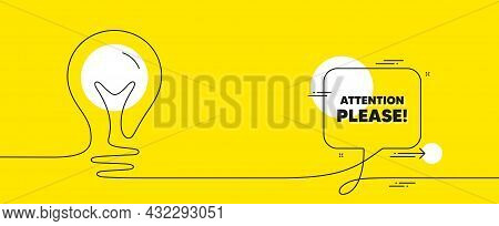 Attention Please Text. Continuous Line Idea Chat Bubble Banner. Special Offer Sign. Important Inform