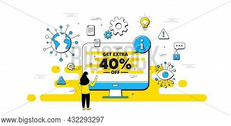 Get Extra 40 Percent Off Sale. Internet Safe Data Infographics. Discount Offer Price Sign. Special O