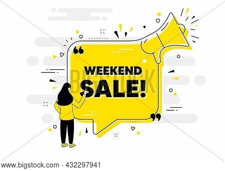 Weekend Sale Text. Alert Megaphone Chat Banner With User. Special Offer Price Sign. Advertising Disc