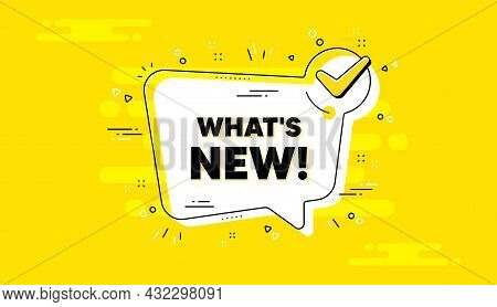 Whats New Text. Check Mark Yellow Chat Banner. Special Offer Sign. New Arrivals Symbol. Whats New Ap