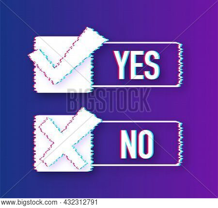 Yes No Word Text On Talk Shape. Vector Stock Illustration Yes No In Speech Bubble In Glitch Style. V