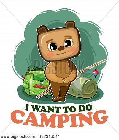 Funny Cute Baby Bear. He Asks To Take Him Camping. Backpack M Fishing Rod. Naive Animal Child. Carto