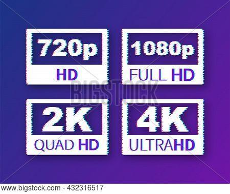 Video Dimension Labels. Video Resolution 720, 1080, 2k, 4k, Badges. Glitch Icon. Vector Stock Illust
