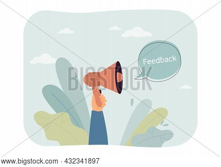 Hand Of Client Holding Megaphone And Word Feedback. Person Sharing Opinion On Social Media Flat Vect