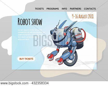 A Design Template For A Robot Exhibition, Show, Or Robotics School. One-wheel Robot. Vector Illustra