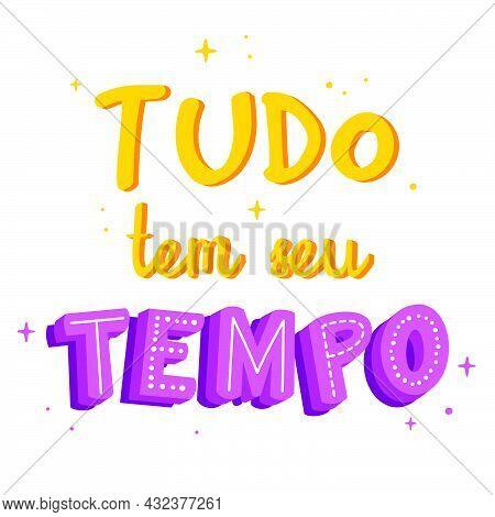 Motivational Brazilian Portuguese Quote. Translation: