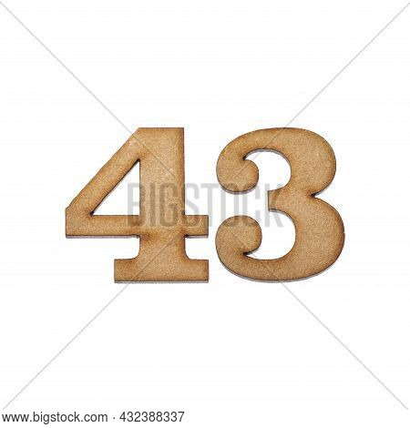 Number Forty Three, 43 - Piece Of Wood Isolated On White Background
