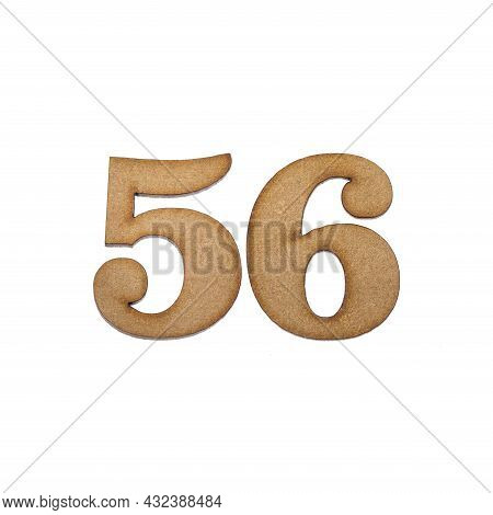 Number Fifty-six, 56 - Piece Of Wood Isolated On White Background