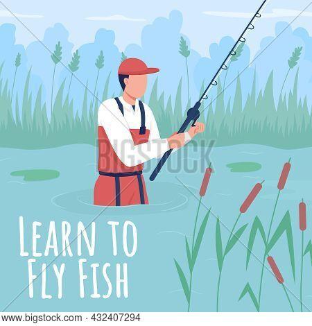 Fisherman Social Media Post Mockup. Learn To Fly Fish Phrase. Web Banner Design Template. Hobby Acti