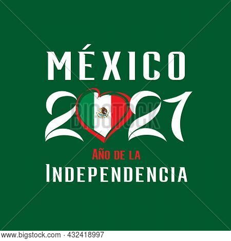Mexico 2021 Ano De La Independencia Green Poster. Spanish Text - Mexico 2021 Year Of Independence Wi
