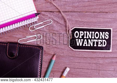 Text Caption Presenting Opinions Wanted. Internet Concept Judgment Or Advice By An Expert Wanted A S