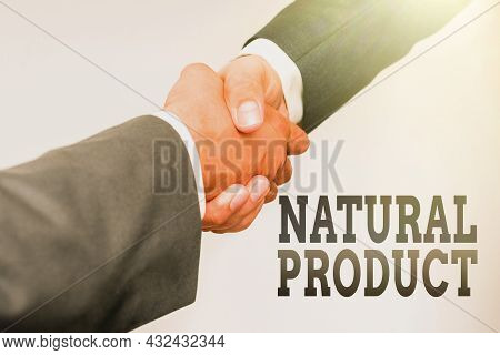 Conceptual Caption Natural Product. Word For Chemical Compound Or Substance Produced By A Living Org
