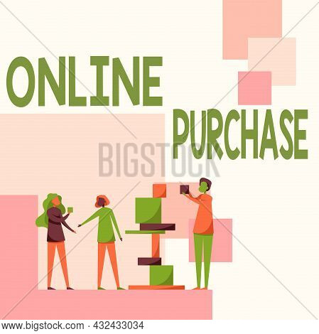Conceptual Caption Online Purchase. Business Concept Consumers Directly Buy Goods From A Seller Over