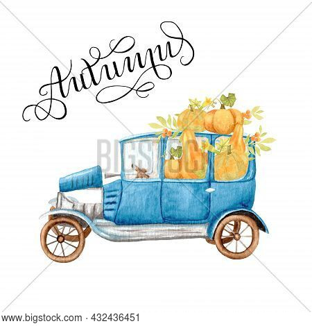 Watercolor Retro Blue Car Loaded With Autumn Pumpkins And Branches With Berries. Thanksgiving Card W