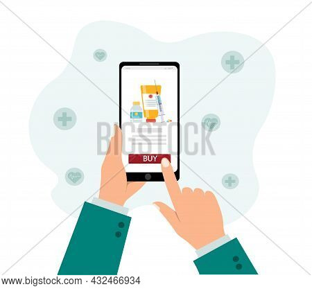 Purchase Of Medicines Through An Online Store.a Mans Hand Holds The Phone And Makes A Purchase. Vect