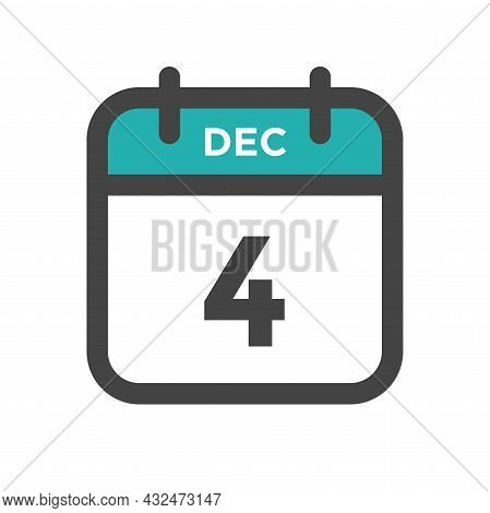 December 4 Calendar Day Or Calender Date For Deadline And Appointment
