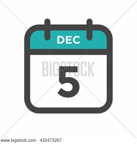 December 5 Calendar Day Or Calender Date For Deadline And Appointment