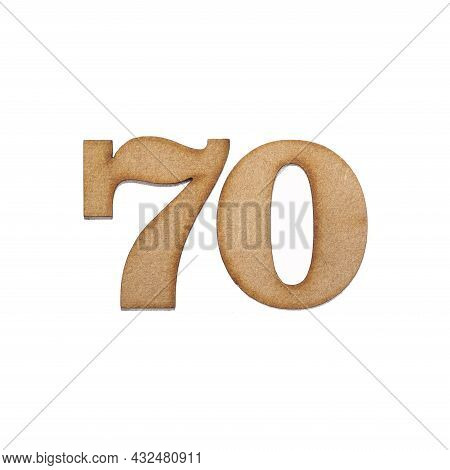 Number Seventy, 70 - Piece Of Wood Isolated On White Background