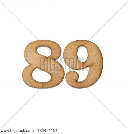 Number Eighty-nine, 89 - Piece Of Wood Isolated On White Background