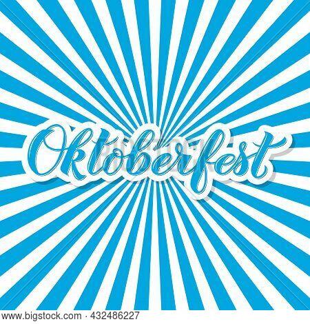 Oktoberfest Calligraphy Hand Lettering On Blue White Background. Bavarian Beer Festival. Vector Temp