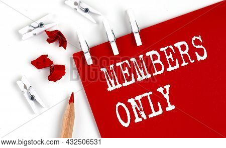 Members Only Text On The Red Paper With Office Tools On The White Background
