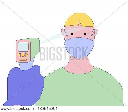 Person Getting His Body Temperature Measured With Contactless Infrared Thermometer. Checkup, Coronav