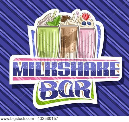 Vector Logo For Milkshake Bar, Decorative Cut Paper Sign Board With Illustration Of 3 Different Cold