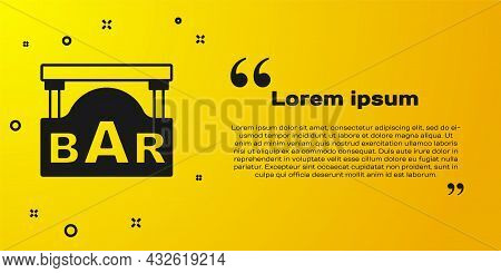Black Street Signboard With Inscription Bar Icon Isolated On Yellow Background. Suitable For Adverti