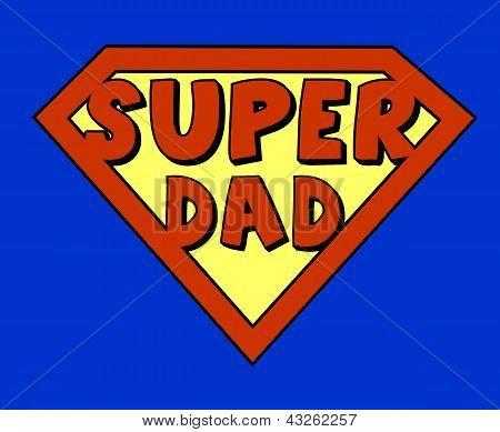 Funny Super Dad Shield