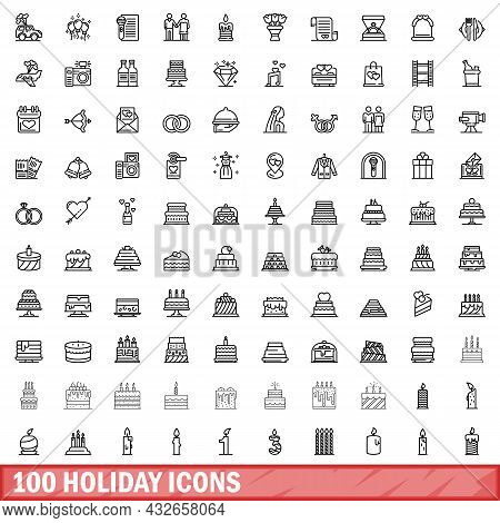100 Holiday Icons Set. Outline Illustration Of 100 Holiday Icons Vector Set Isolated On White Backgr
