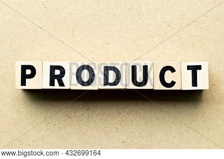 Alphabet Letter Block In Word Product On Wood Background