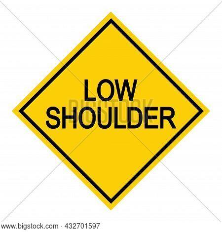 Low Shoulder Road Danger Car Icon, Traffic Street Caution Sign, Roadsign Vector Illustration, Warnin