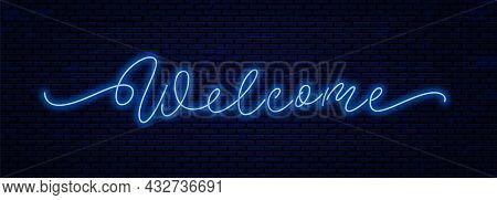 Welcome - Vector Neon Sign. Glowing Night Signboard Template Design. Welcome Handwritten Calligraphi