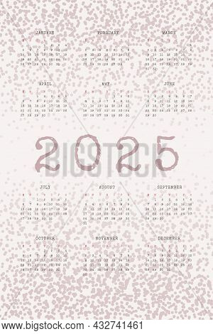 2025 Calendar With Typewritten Text And Textured Noise Dots. Dusty Color Vertical Annual Template Fo