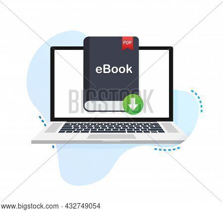 Download Book. E-book Marketing, Content Marketing, Ebook Download On Laptop. Vector Illustration.