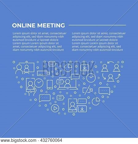 Online Meeting Semicircle Concept Made Of Thin Line Icons. Web Conferencing, Work From Home, Video C