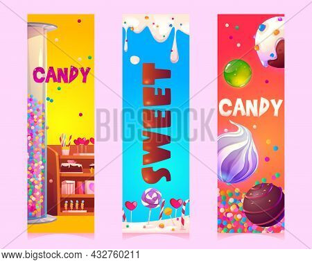 Sweets And Candies Cartoon Vertical Banners Or Bookmarks With Confectionery Or Patisserie Products,
