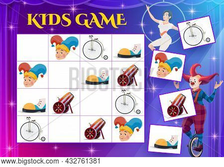 Sudoku Game With Circus Characters And Items, Kids Education Vector Puzzle. Block Game, Maze Or Logi