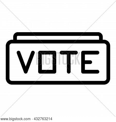 Voting Campaign Icon Outline Vector. Ballot Vote. Election Poll