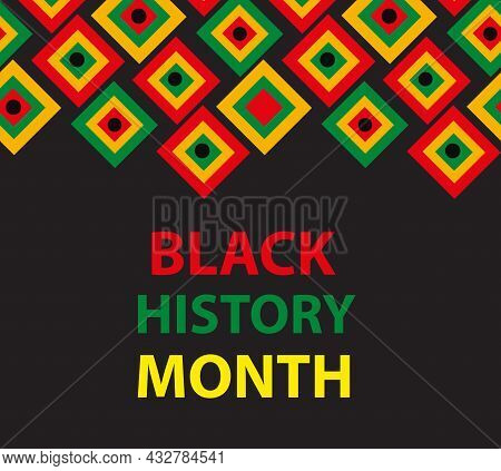 Black History Month Template For Your Design. African American History Poster, Card, Background. Vec