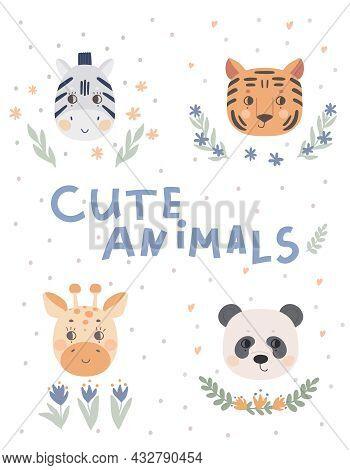 Poster With Cute Animal Faces, Panda, Zebra, Tiger, Giraffe. Vector Illustration For Kids Design