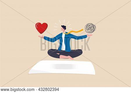 Stress Management Balance Between Work Concentration And Mental Health, Work Life Balance Or Meditat