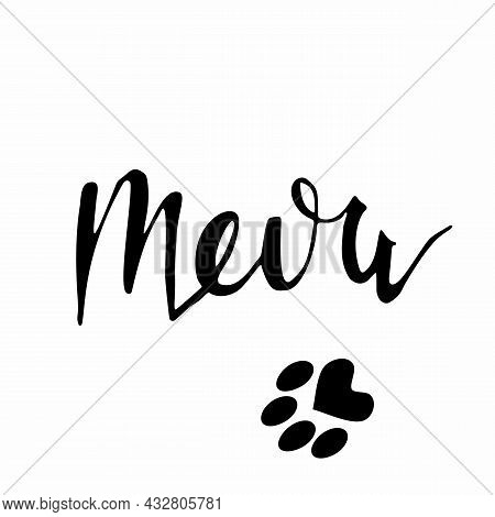 Meow Lettering Lettering. Black And White Graceful Lettering