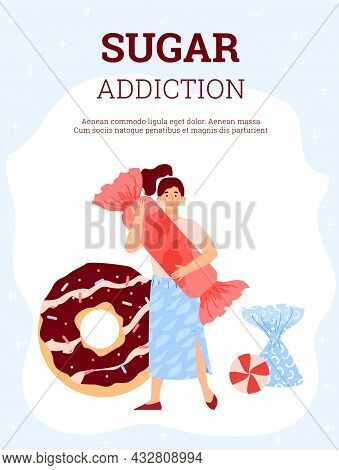 Sugar Addiction Concept With Woman Addicted To Sweet Food, Holding Big Candy